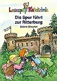 Die Spur führt zur Ritterburg