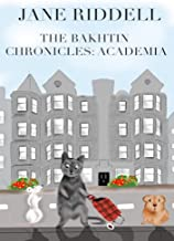 The Bakhtin Chronicles: Academia