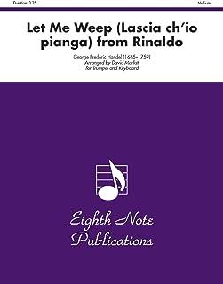 Let Me Weep (Lascia Chio Pianga): From Rinaldo