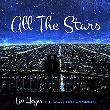 All the Stars (feat. Clayton Lambert)
