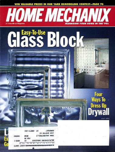 Home Mechanix Magazine : May 1996 (Easy-To-Use Glass Block, 92)