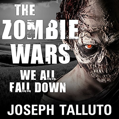 Couverture de The Zombie Wars: We All Fall Down