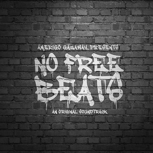 No Free Beats: An Original Soundtrack by Amerigo Gazaway on Amazon