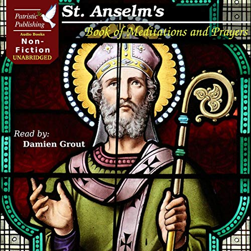 St. Anselm's Book of Meditations and Prayers Audiobook By St. Anselm of Canterbury cover art