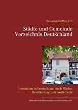 Stadte und Gemeinde Verzeichnis Deutschland: Gemeinden in Deutschland nach Flache, Bevoelkerung und Postleitzahl