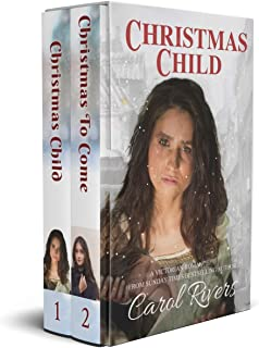 Christmas Child / Christmas to Come: The Christmas Box Set