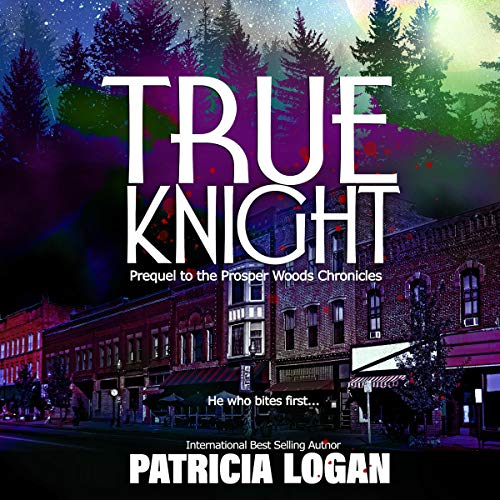 True Knight Audiobook By Patricia Logan cover art