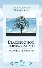 Why God Permits Evil (Polish) (Polish Edition)
