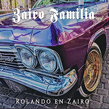Rolando En Zairo (feat. Zafe, Chamucko Sanchez, Sin Fama, Pachecko492)