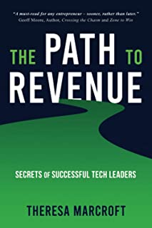 The Path To Revenue: Secrets Of Successful Tech Leaders
