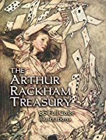 The Arthur Rackham Treasury: 86 Full-Color Illustrations (Dover Fine Art, History of Art)