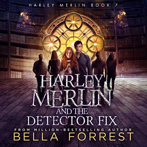 Harley Merlin and the Detector Fix cover art