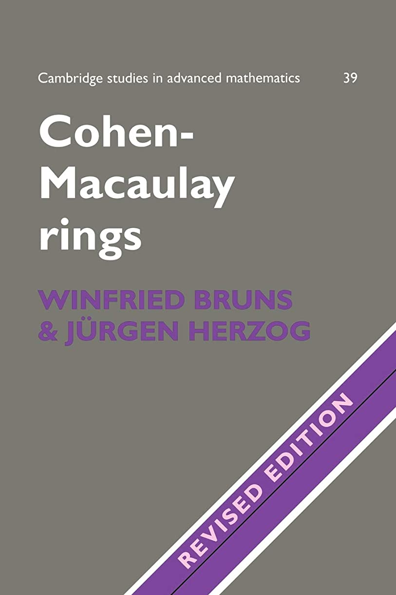 君主制私たちのもの笑Cohen-Macaulay Rings 2ed (Cambridge Studies in Advanced Mathematics)