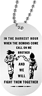 AZ Gifts Plus My Brother Dog Tag for Friends- Songoku & Vegeta Dragon Ball Fan -When The Demon Comes, Call me Brother Gift for Your Best Friends 30 inch Chain Included, Dog Tag for 2