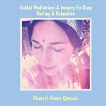 Guided Meditations & Imagery for Deep Healing & Relaxation