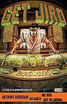 Get Jiro: Blood and Sushi (Get Jiro!) by [Anthony Bourdain, Joel Rose, Ale Garza, Alé Garza]