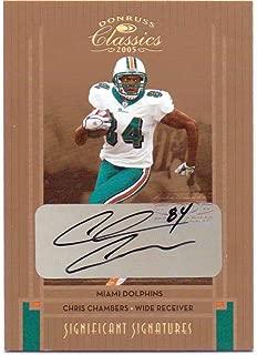 Chris Chambers 2005 Donruss Classics Significant Signatures Bronze Authentic Autograph #51 - 08/50 - Miami Dolphins