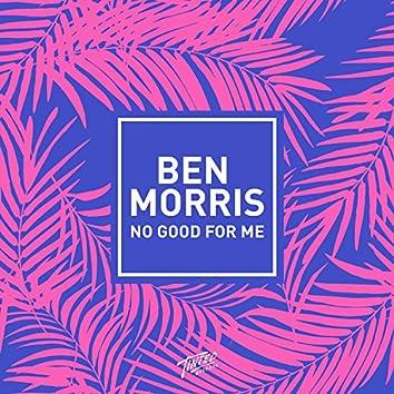 No Good for Me (Holmes John Remix)