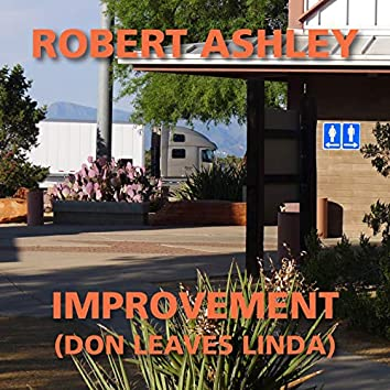 Improvement (Don Leaves Linda)