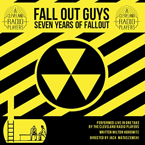 Fall Out Guys: Seven Years of Fallout audiobook cover art