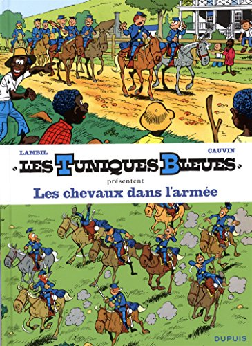 Les Tuniques Bleues présentent - tome 2 - Les chevaux dans l'armée