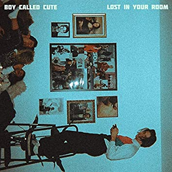 Lost in Your Room