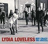 Songtexte von Lydia Loveless - Boy Crazy and Single(s)