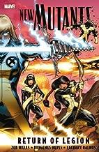 New Mutants, Vol. 1: Return of Legion
