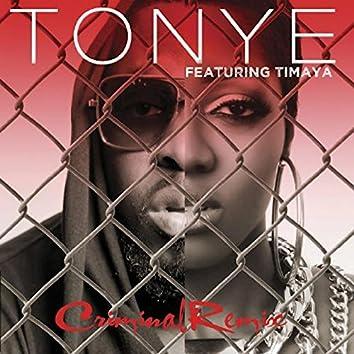 Criminal (Remix) [feat. Timaya]
