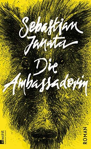 Buchseite und Rezensionen zu 'Die Ambassadorin' von Sebastian Janata