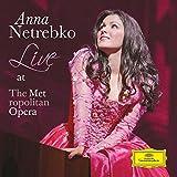 Songtexte von Anna Netrebko - Live at the Metropolitan Opera