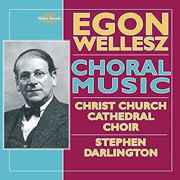 Wellesz: Choral Music