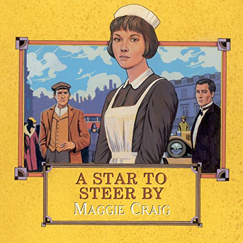 A Star to Steer By                   By:                                                                                                                                 Maggie Craig                               Narrated by:                                                                                                                                 Lesley Mackie                      Length: 12 hrs and 45 mins     Not rated yet     Overall 0.0