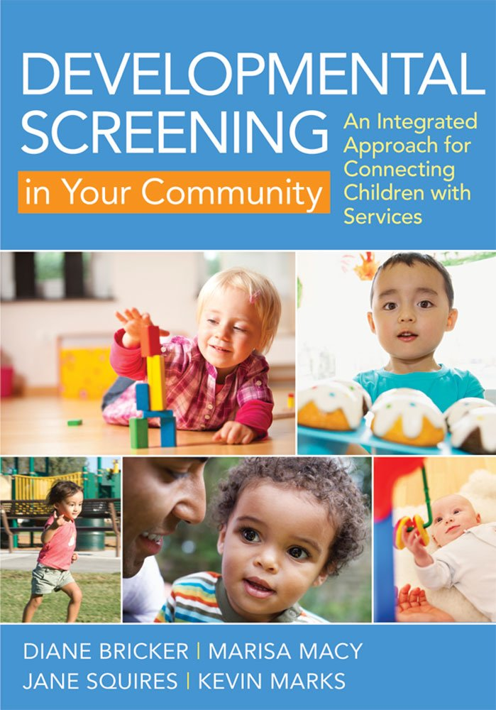 Developmental Screening in Your Community: An Integrated Approach for Connecting Children with Services
