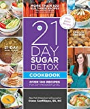 The 21-Day Sugar Detox Cookbook: Over 100 Recipes for Any Program Level