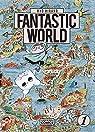 FANTASTIC WORLD par Hirano
