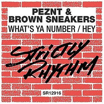 What's Ya Number / Hey