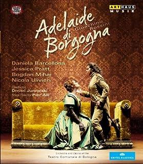 ロッシーニ:歌劇「ブルゴーニュのアデライーデ」 (Rossini: Adelaide di Borgogna) [Blu-ray]