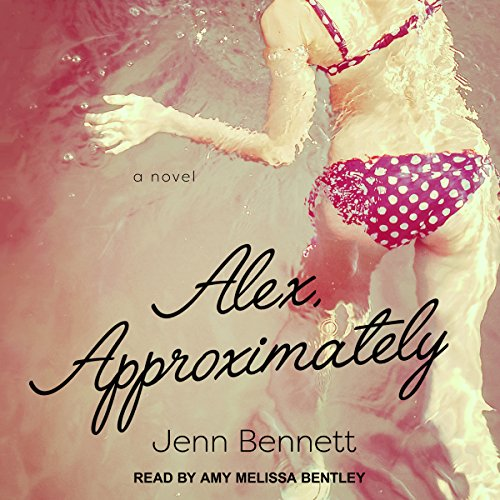 Alex, Approximately                   Written by:                                                                                                                                 Jenn Bennett                               Narrated by:                                                                                                                                 Amy Melissa Bentley                      Length: 9 hrs and 58 mins     2 ratings     Overall 4.5