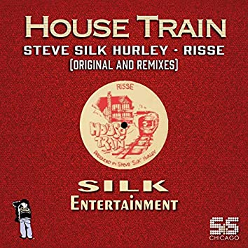 House Train (S&S Remixes)
