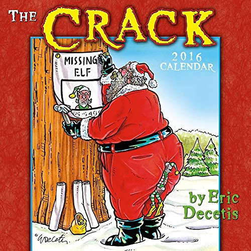 The Crack Wall Calendar by Sellers Publishing Inc 2016