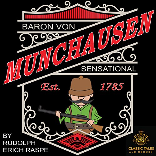 The Sensational Baron Munchausen [Classic Tales Edition] audiobook cover art