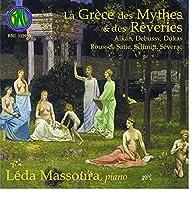 La Grece Des Mythes & Des Reve