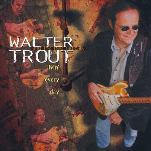 Walter Trout And The Free Radicals