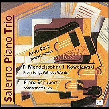 Mendelssohn: Songs Without Words, Op. 38 - Pärt: Mozart Adagio - Schubert, Sonantensatz, D 28