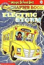 Electric Storm (Magic School Bus Chapter Books, No. 14)