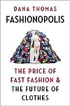 Fashionopolis: The Price of Fast Fashion – and the Future of Clothes
