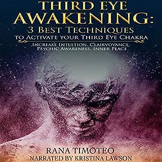 Third Eye Awakening: 3 Best Techniques to Activate Your Third Eye Chakra audiobook cover art