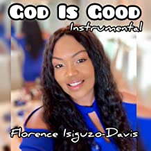 God Is Good (Instrumental)