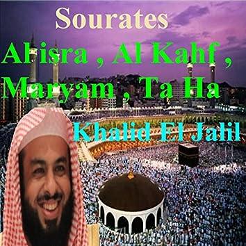 Sourates Al Isra, Al Kahf, Maryam, Ta Ha (Quran)